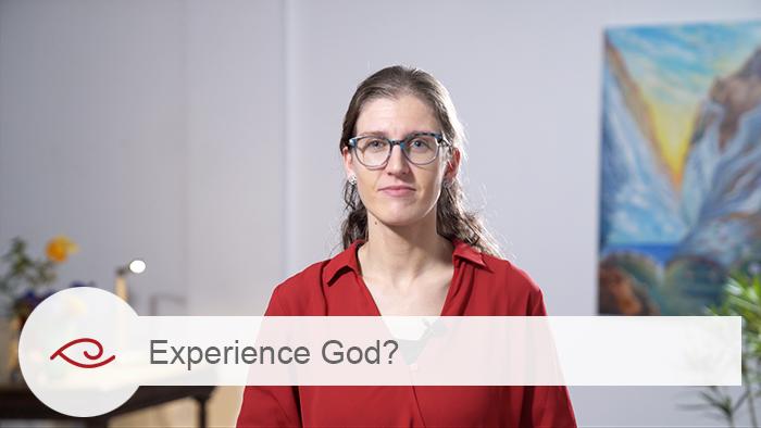 Experience God?