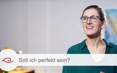 Soll ich perfekt sein?